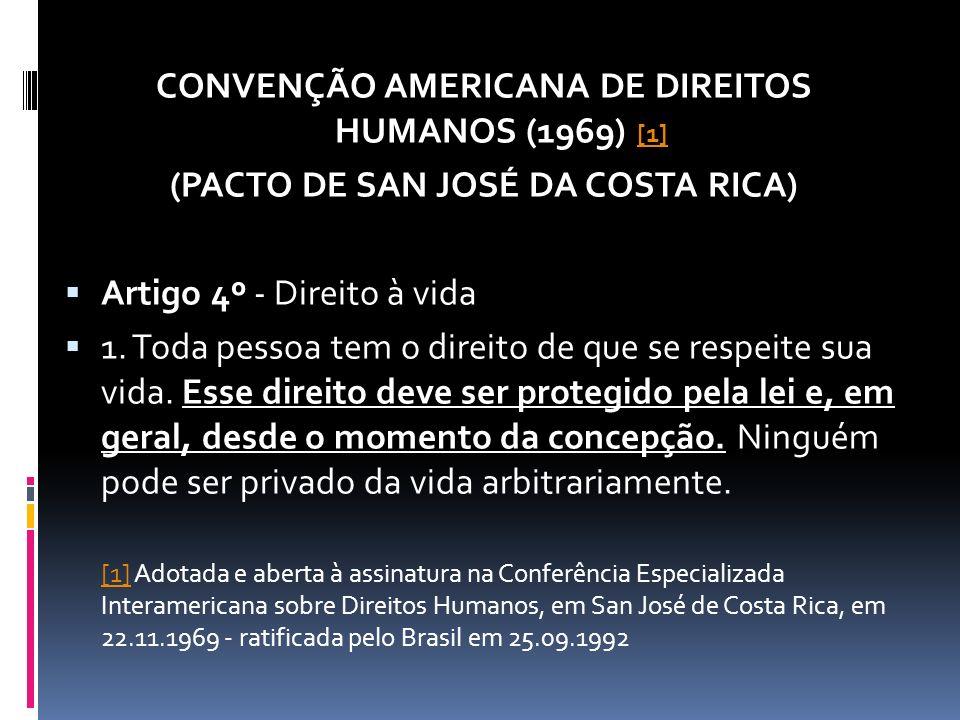 CONVENÇÃO AMERICANA DE DIREITOS HUMANOS (1969) [1]